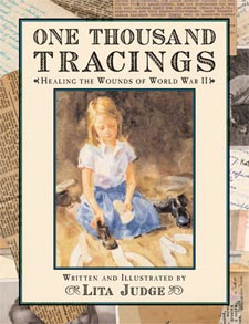 One Thousand Tracings: Healing the Wounds of World War II by Lita Judge